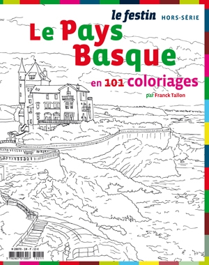 Le Pays Basque en 101 coloriages-Franck Tallon-Le Festin