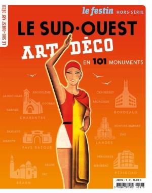 Le Sud-Ouest Art Déco en 101 monuments