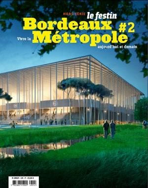 Bordeaux Métropole #2 | Le Festin