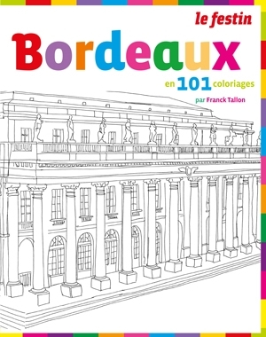 Bordeaux en 101 coloriages