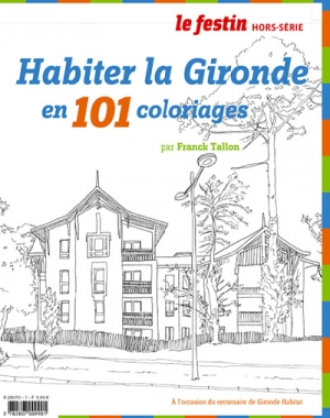 Habiter la Gironde en 101 coloriages