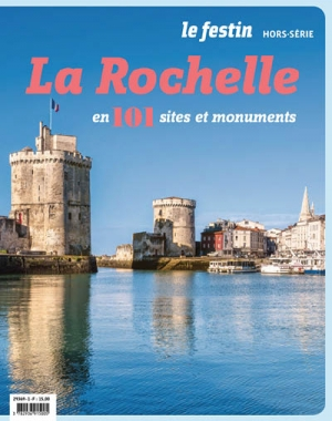 La Rochelle en 101 sites et monuments