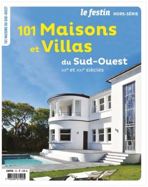 101 Maisons et Villas du Sud-Ouest des XXe et XXIe siècles