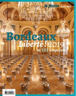 Bordeaux [ Liberté ! 2019 ] en 101 temps forts