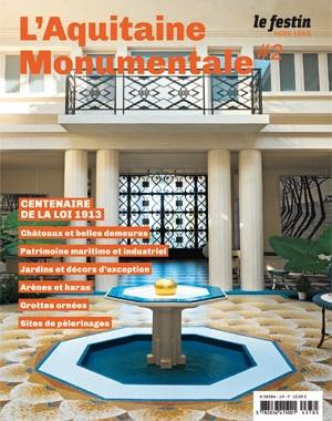 L'Aquitaine Monumentale #2 | Le Festin