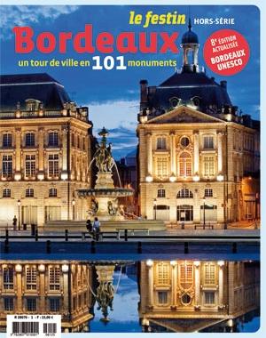 Bordeaux,un tour de ville en 101 monuments | Le Festin