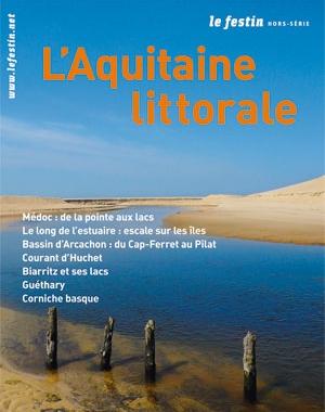 L'Aquitaine littorale | Le Festin