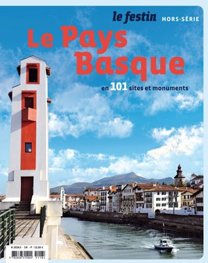 Le Pays Basque en 101 sites et monuments | Le Festin