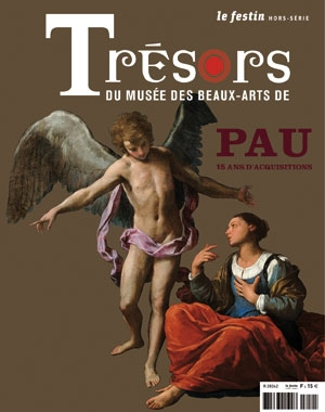 Trésors du musée des beaux-arts de Pau - 15 ans d'acquisitions  | Le Festin