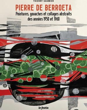 Pierre de Berroeta - Peintures et gouaches abstraites - 1950 et 1960 | Le Festin