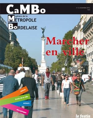 CaMBo #2 - Marcher en ville | Le Festin