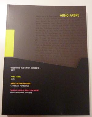 Résidences de l'art en Dordogne - 2011 - Résidences de l'art en Dordogne - Coffret de trois catalogues  | Le Festin