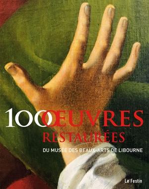 100 œuvres restaurées du musée des beaux-arts de Libourne | Le Festin