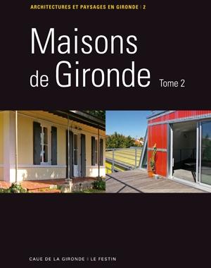 Maisons de Gironde - tome 2 | Le Festin