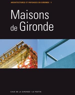 Maisons de Gironde - tome 1 | Le Festin