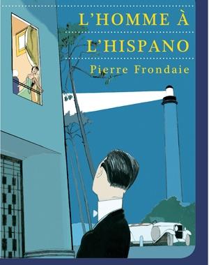 L'Homme à l'Hispano | Pierre Frondaie | Le Festin