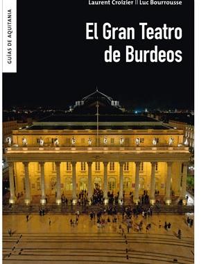 El Gran Teatro de Burdeos | Le Festin