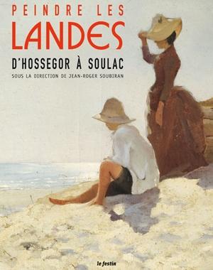 Peindre les Landes - d'Hossegor à Soulac | Le Festin
