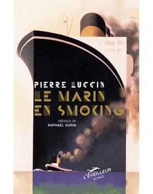Pierre Luccin - Le Marin en smoking - L'Éveilleur