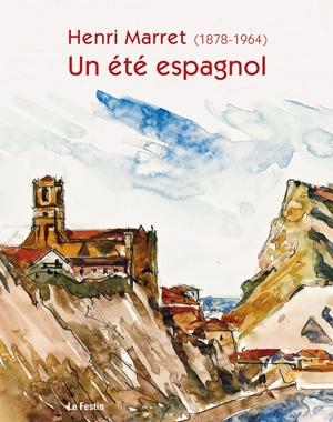 Henri Marret (1878-1964) - Un été espagnol | Le Festin