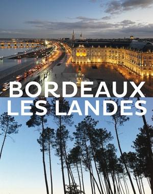 Bordeaux - Les Landes par Jacques Sargos - Le Festin