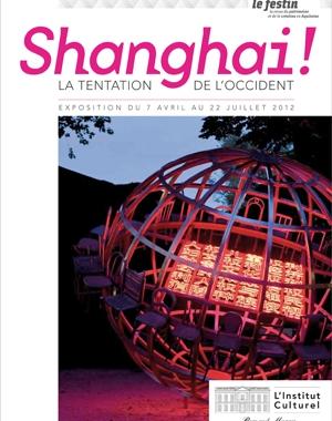 Shanghai ! La tentation de l'Occident | Le Festin