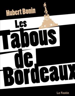 Les Tabous de Bordeaux | Le Festin