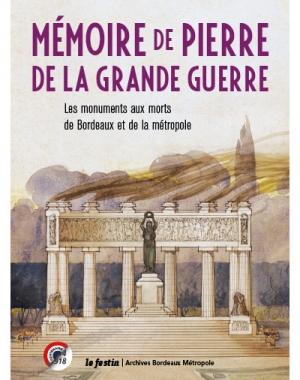 Mémoire de pierre de la Grande Guerre