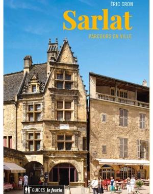 Sarlat, parcours en ville