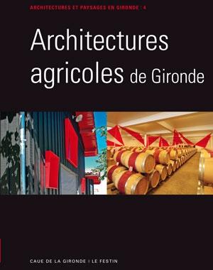 Architectures agricoles de Gironde | Le Festin | CAUE