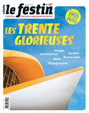 Le Festin #107 - Les Trente Glorieuses