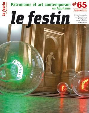 Le Festin# 65 - Patrimoine et art contemporain en Aquitaine